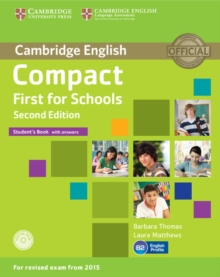Image for Compact first for schools: Student's book with answers