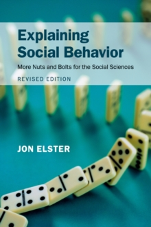 Image for Explaining social behavior  : more nuts and bolts for the social sciences