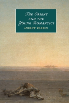 Image for The Orient and the young romantics