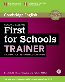 Image for First for schools trainer  : six practice tests without answers
