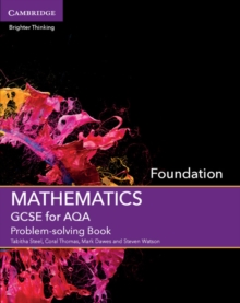 GCSE mathematics for AQAFoundation,: Problem-solving book