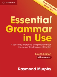 Essential grammar in use  : a self-study reference and practice book for elementary students of English - Murphy, Raymond