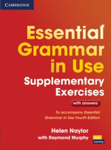 Essential Grammar in Use Supplementary Exercises : To Accompany Essential Grammar in Use Fourth Edition - Naylor, Helen