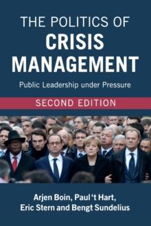 Image for The politics of crisis mangagement  : public leadership under pressure
