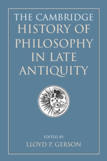 Image for The Cambridge history of philosophy in late antiquity