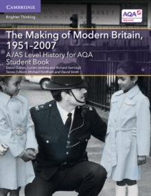 The making of modern Britain, 1951-2007: Student book