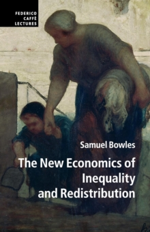Image for The new economics of inequality and redistribution