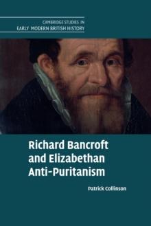 Image for Richard Bancroft and Elizabethan anti-Puritanism