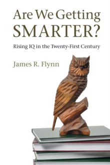 Image for Are we getting smarter?  : rising IQ in the twenty-first century