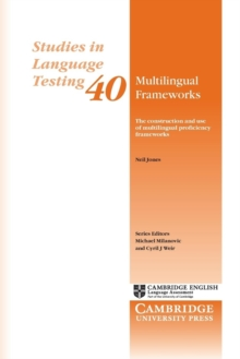 Image for Multilingual frameworks  : the construction and use of multilingual proficiency frameworks