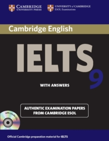 Image for Cambridge IELTS 9  : authentic examination papers from Cambridge ESOL