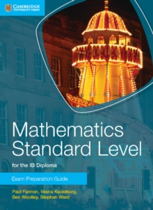 Image for Mathematics standard level for IB diploma: Exam preparation guide