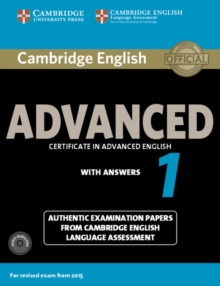Image for Cambridge English Advanced 1 for Revised Exam from 2015 Student's Book Pack (Student's Book with Answers and Audio CDs (2)) : Authentic Examination Papers from Cambridge English Language Assessment