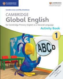 Image for Cambridge Global English Stage 1 Activity Book : for Cambridge Primary English as a Second Language