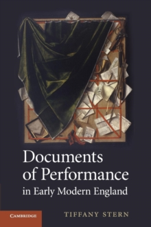 Image for Documents of performance in early modern England