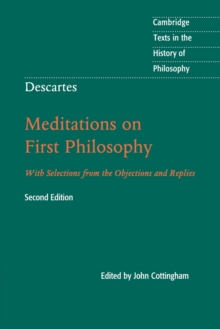 Image for Meditations on first philosophy  : with selections from the objections and replies