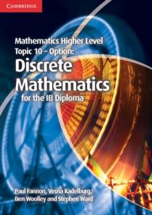 Image for Mathematics Higher Level for the IB Diploma Option Topic 10 Discrete Mathematics