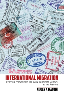 Image for International migration  : evolving trends from the early twentieth century to the present