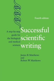 Image for Successful scientific writing  : a step-by-step guide for the biological and medical sciences