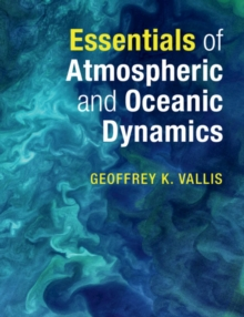 Image for Essentials of atmospheric and oceanic dynamics