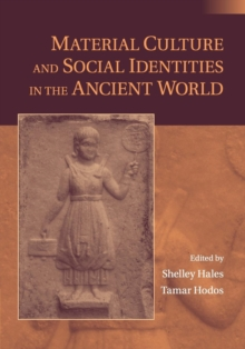 Image for Material culture and social identities in the ancient world