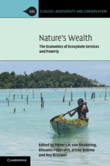 Image for Nature's wealth  : the economics of ecosystem services and poverty