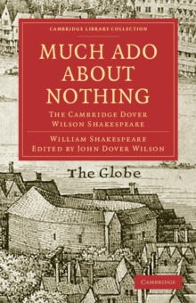 Image for Much Ado about Nothing : The Cambridge Dover Wilson Shakespeare