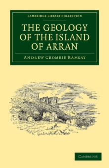 Image for The Geology of the Island of Arran : From Original Survey