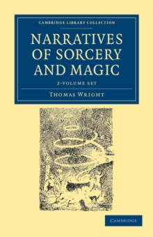 Image for Narratives of Sorcery and Magic 2 Volume Set : From the Most Authentic Sources