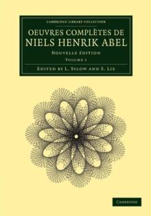 Image for Oeuvres compláetes de Niels Henrik AbelVolume 1