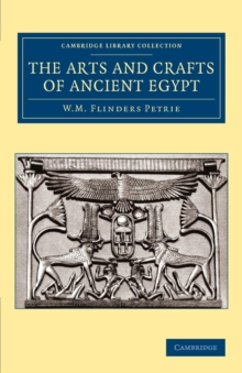 Image for The Arts and Crafts of Ancient Egypt