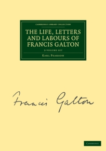 Image for The Life, Letters and Labours of Francis Galton 3 Volume Set in 4 Pieces