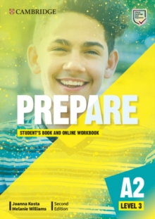 Cambridge English prepare!Level 3,: Student's book with online workbook - Kosta, Joanna