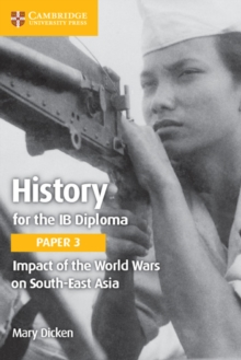 Image for History for the IB diplomaPaper 3,: Impact of the World Wars on South-East Asia