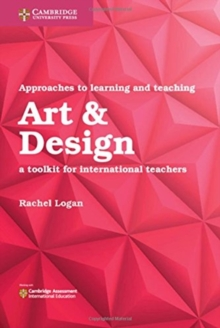 Image for Approaches to learning and teaching art & design  : a toolkit for international teachers