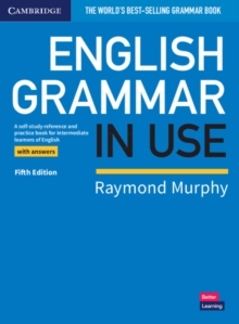 English grammar in use  : a self-study reference and practice book for intermediate learners of English - Murphy, Raymond