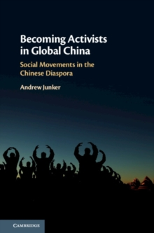 Becoming activists in global China : social movements in the