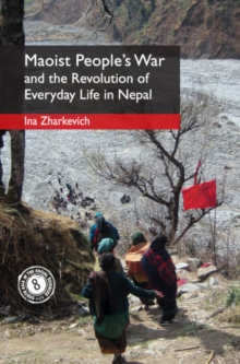 Image for War, Maoism and everyday revolution in Nepal