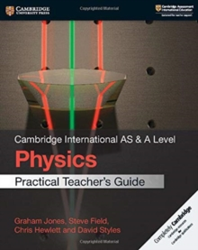 Image for Cambridge international AS & A level physics: Practical teacher's guide