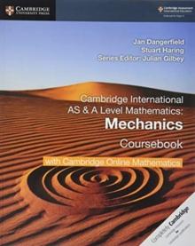 Cambridge International AS & A Level Mathematics Mechanics Coursebook with Cambridge Online Mathematics (2 Years)