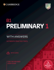 Image for B1 preliminary 1 for the revised 2020 exam  : authentic practice testsStudent's book with answers