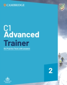 C1 advanced trainer  : six practice tests with answers2 -
