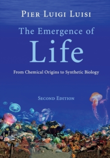 Image for The emergence of life  : from chemical origins to synthetic biology
