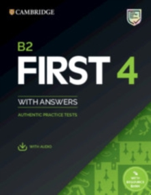 B2 first 4 student's book with answers with audio with resource bank  : authentic practice tests -