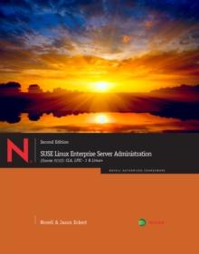 Image for SUSE Linux Enterprise Server Administration (Course 3112) : CLA, LPIC - 1 & Linux+