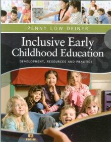 Image for Inclusive Early Childhood Education : Development, Resources, and  Practice