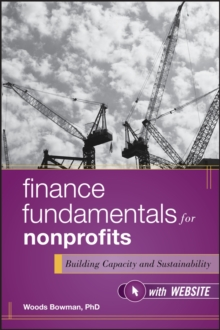 Image for Finance fundamentals for nonprofits  : building capacity and sustainability