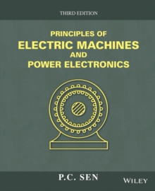 Image for Principles of electric machines and power electronics
