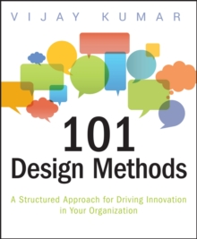 Image for 101 design methods  : a structured approach for driving innovation in your organization