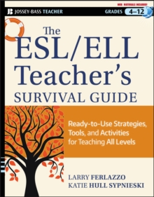 Image for The ESL/ELL teacher's survival guide  : ready-to-use strategies, tools, and activities for teaching English language learners of all levels